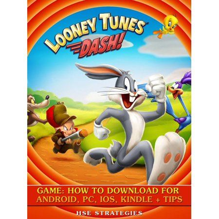 Looney Tunes Dash! Game: How to Download for Android, PC, iOS, Kindle + Tips -