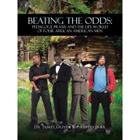 Beating the Odds : Pedagogy, Praxis and the Life-World of Four African American Men