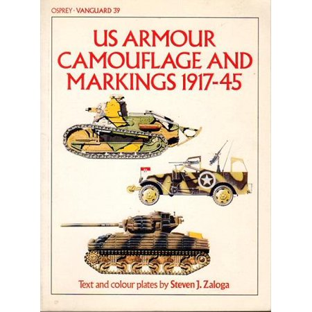 U. S. Armour Camouflage and Markings, 1917-45