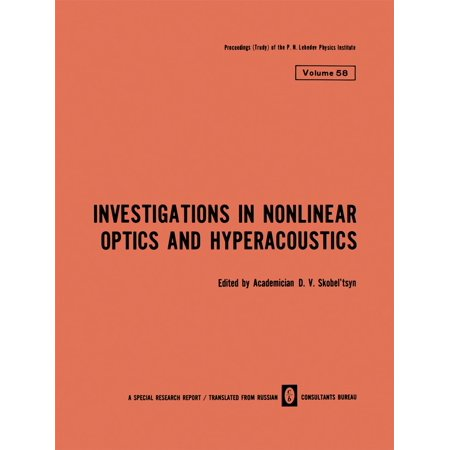 Investigations in Nonlinear Optics and Hyperacoustics - (Lasers And Nonlinear Optics By Bb Laud)