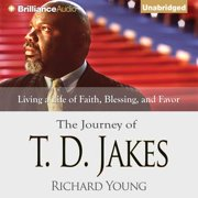 Journey of T. D. Jakes, The - Audiobook