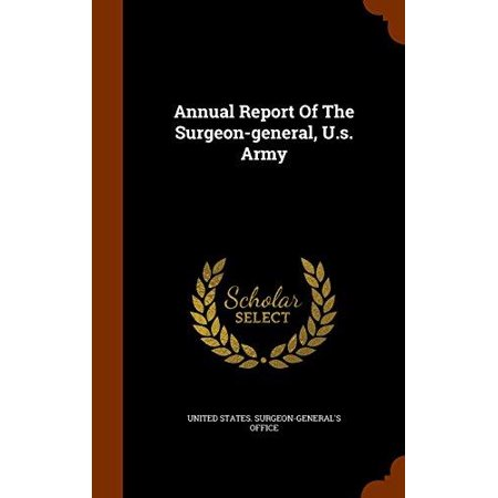 Annual Report of the Surgeon-General, U.S. Army - image 1 of 1