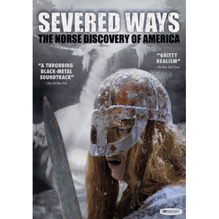 Severed Ways: The Norse Discovery of America (DVD)](Discover America)