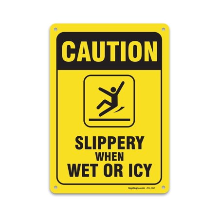 "Slippery When Wet Or Icy Sign, Large 10 X 7"" Aluminum, For Indoor or Outdoor Use - By SIGO SIGNS"