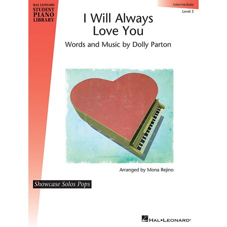 Digital Piano Dolly - Hal Leonard I Will Always Love You Piano Library Series by Dolly Parton (Level Inter)