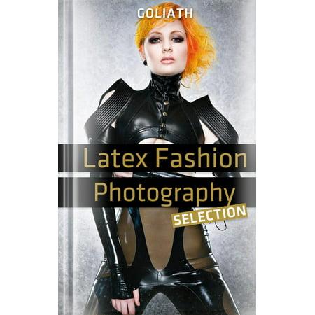 Latex Fashion Photography - Selection - eBook