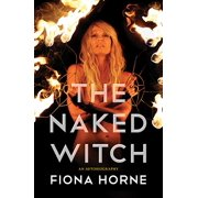 Naked Witch: An Autobiography (Paperback)