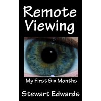 Remote Viewing My First Six Months - eBook