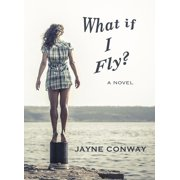 What if I Fly? - eBook
