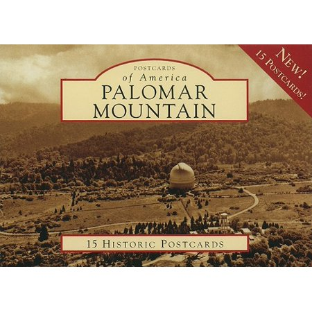 Palomar Mountain [Postcards of America] [CA] [Arcadia Publishing] (Palomar Vista)