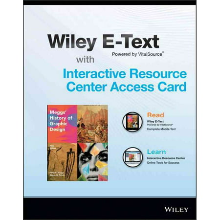 Meggs' History of Graphic Design Wiley E-Text Card and Interactive Resource Center Access Card
