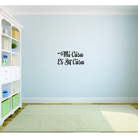 Decal   Peel   Stick Wall Sticker   Mi Casa Es Su Casa Living Room Bedroom Quote Home Decor Picture Art 12X30 Inches