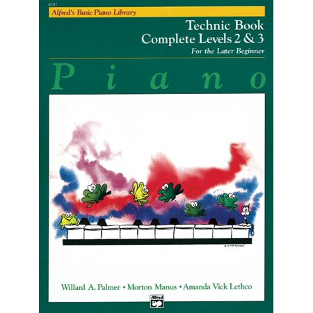Alfred's Basic Piano Library: Alfred's Basic Piano Library Technic Complete, Bk 2 & 3: For the Later Beginner (Paperback)