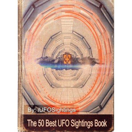 The 50 Best UFO Sightings - eBook