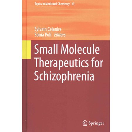 Small Molecule Therapeutics For Schizophrenia