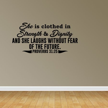 Proverbs 31:25 She Is Clothed In Strength And Dignity Wall Decal Sticker on
