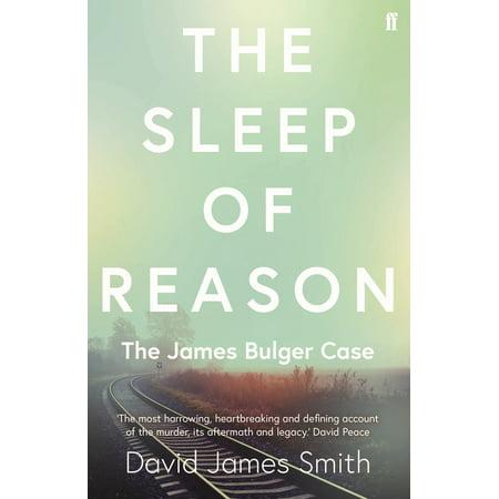 The Sleep of Reason : The James Bulger Case