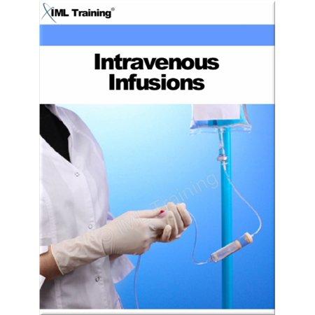 Intravenous Infusion - Intravenous Infusions (Nursing) - eBook