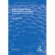 Environmental Impact Assessment (EIA) in the Arctic - eBook