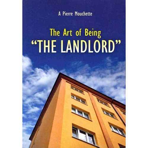 """The Art of Being - """"The Landlord"""": How to Be a Landlord"""