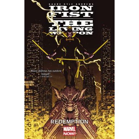 Iron Fist: The Living Weapon Volume 2 : Redemption