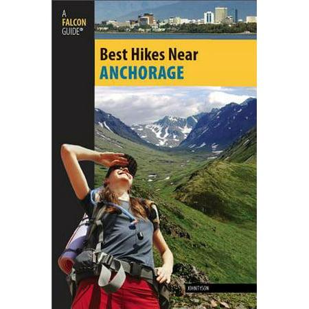 Best Hikes Near Anchorage - eBook