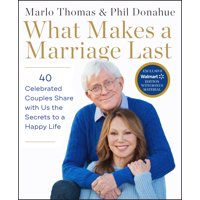 What Makes a Marriage Last (Walmart Exclusive Edition) (Hardcover)