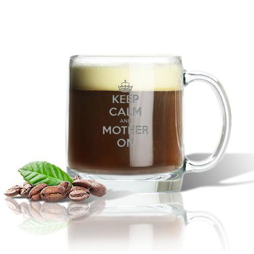 Carved Solutions ''Keep Calm and Mother On'' 13 oz. Glass Mug