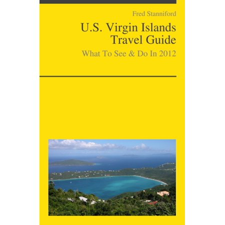 U.S. Virgin Islands Travel Guide - What To See & Do -
