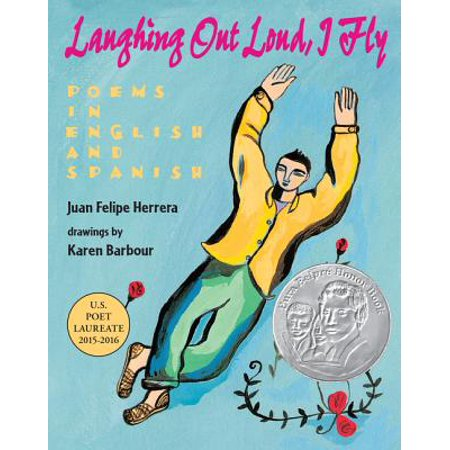 Laughing Out Loud, I Fly : Poems in English and