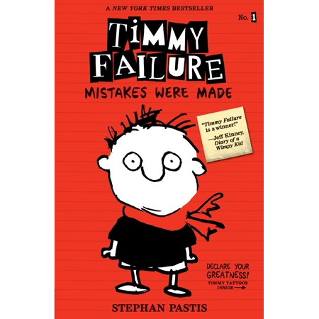 Timmy Failure: Mistakes Were Made (Paperback) (Mistakes Were Made But Not By Me Review)