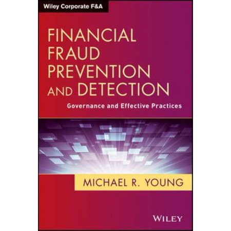 Financial Fraud Prevention And Detection  Governance And Effective Practices