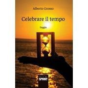 Celebrare il tempo - eBook