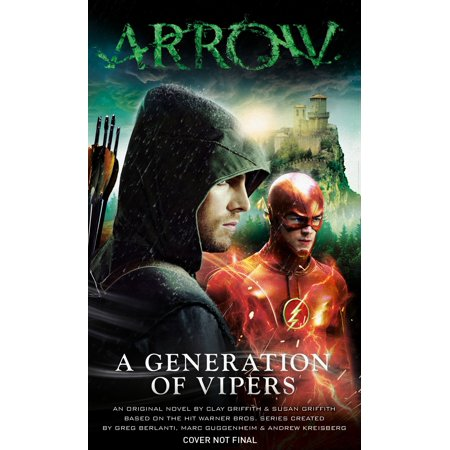 Arrow   A Generation Of Vipers