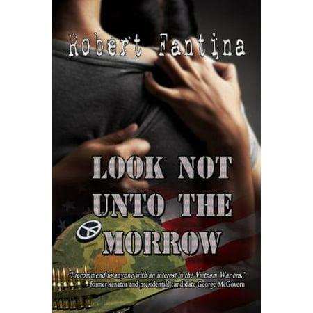 Look Not Unto The Morrow - eBook