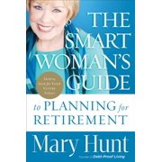 Smart Woman's Guide to Planning for Retirement, The - eBook