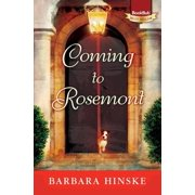Coming to Rosemont : The First Novel in the Rosemont Series