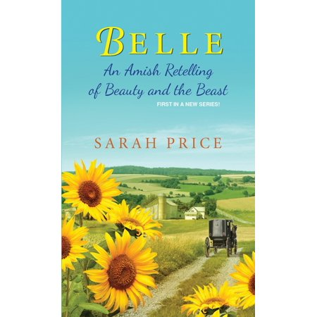 Belle : An Amish Retelling of Beauty and the Beast - Prince Fairytale