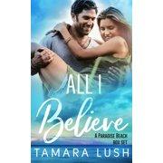 All I Believe - eBook