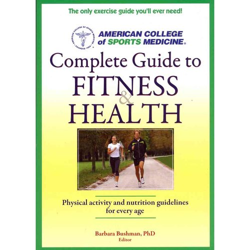 Complete Guide to Fitness & Health