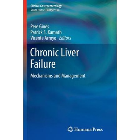Chronic Liver Failure : Mechanisms and Management