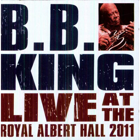 BB King & Friends Live at the Royal Albert Hall (Best Bb King Cds)