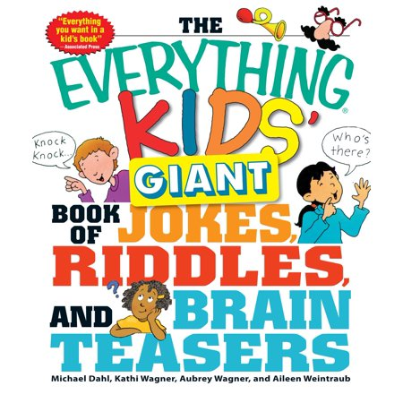 The Everything Kids' Giant Book of Jokes, Riddles, and Brain Teasers - Fun Kid Halloween Jokes