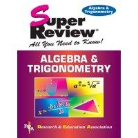 Algebra & Trigonometry Super Review - eBook