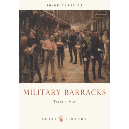Military Barracks  Shire Album   Paperback