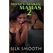 Money-Makin' Mamas 2