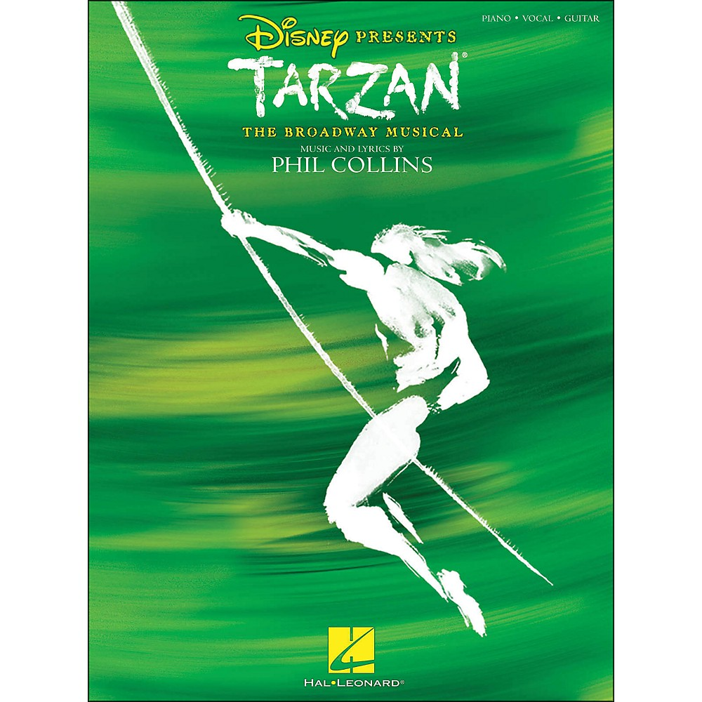Hal Leonard Tarzan - The Broadway Musical arranged for piano, vocal, and guitar (P/V/G)