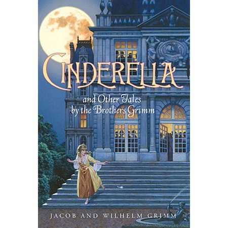 Cinderella and Other Tales by the Brothers Grimm Complete Text - eBook (Brothers Grimm Halloween Stories)
