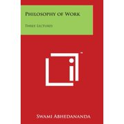 Philosophy of Work : Three Lectures