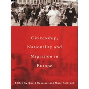 Citizenship, Nationality and Migration in Europe (Paperback)